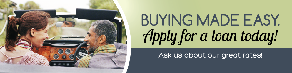 Buying made easy.  Apply for a loan today! banner image